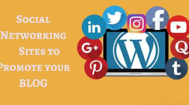 8 Best Social Networking Sites to Promote Your Blog in 2021
